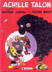 Contre Docteur Chacal et Mister Bide! - (Achille Talon 38)