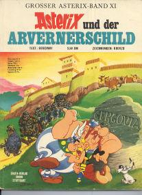 Und der Arvernerschild - (Asterix 11)