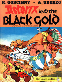 Asterix and the Black Gold - (Asterix 26)