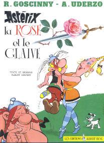 La Rose et le Glaive - (Asterix 29)