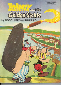 And the Golden Sickle - (Asterix 2)