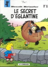 Le Secret d'Églantine - (Benoît Brisefer 11)