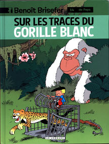 Sur Les Traces du Gorille Blanc - (Benoît Brisefer 14)
