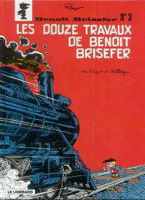 Les Douze Travaux de Benoît Brisefer - (Benoît Brisefer 3)