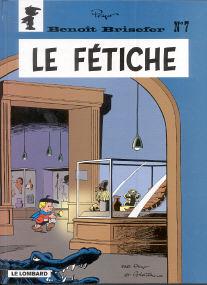 Le Fétiche - (Benoît Brisefer 7)