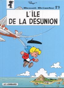 L'Île de la Désunion - (Benoît Brisefer 9)