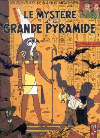 Le Mystere de la Grande Pyramide (tome 1) - (Blake et Mortimer 4)