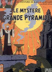 Le Mystere de la Grande Pyramide (tome 2) - (Blake et Mortimer 5)
