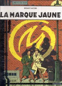 La Marque Jaune - (Blake et Mortimer 6)