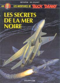 Les Secretes de la Mer Noire - (Buck Danny 45)