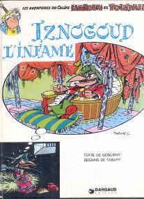 Iznogoud l'Infame - (Calife Haroun el Poussah 4)