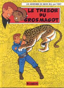 Le Tresor du Gros Magot - (Chick Bill 11)