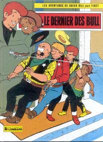 Le Dernier des Bull - (Chick Bill 13)