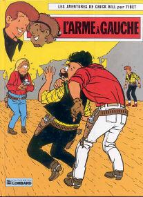 L'Arme à Gauche - (Chick Bill 15)