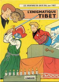 L'Enigmatique Tibet - (Chick Bill 24)