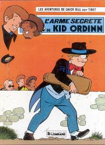 L'Arme Secrete de Kid Ordinn - (Chick Bill 25)
