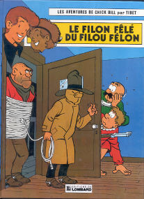 Le Filon Fêlé du Filou Félon - (Chick Bill 26)