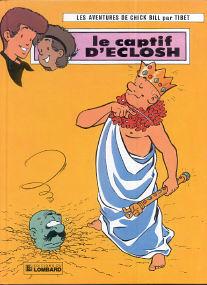 Le Captif d'Eclosh - (Chick Bill 29)