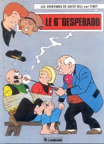 Le 6ème Desperado - (Chick Bill 42)