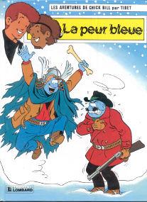 La Peur Bleue - (Chick Bill 48)