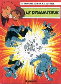 Le Dynamiteur - (Chick Bill 49)