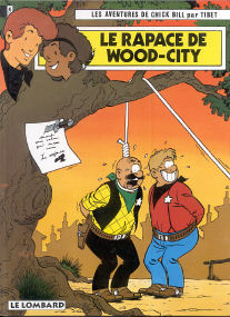 Le Rapace de Wood-City - (Chick Bill 52)