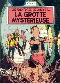 La Grotte Mystérieuse - (Chick Bill 8)
