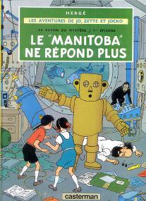 """Le """"Manitoba"""" ne Répond Plus - (Jo, Zette et Jocko 3)"""