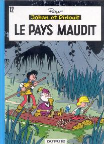 Le Pays Maudit - (Johan et Pirlouit 12)