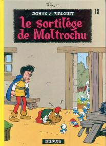 Le Sortilège de Maltrouchu - (Johan et Pirlouit 13)