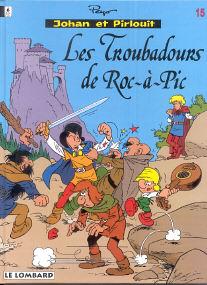 Les Troubadours de Roc-à-Pic - (Johan et Pirlouit 15)