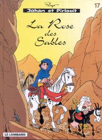 La Rose des Sables - (Johan et Pirlouit 17)