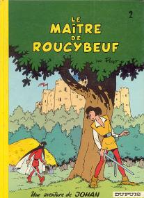 Le Maître de Roucybeuf - (Johan et Pirlouit 2)