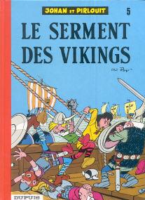 Le Serment des Vikings - (Johan et Pirlouit 5)