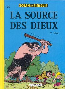 La Source des Dieux - (Johan et Pirlouit 6)