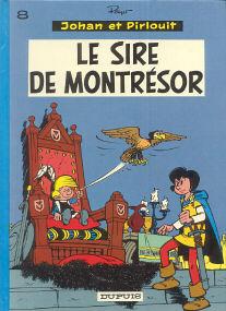 Le Sire de Montrésor - (Johan et Pirlouit 8)
