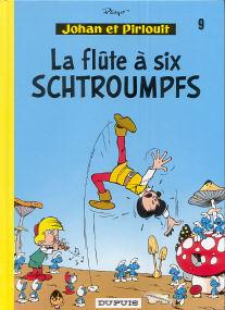 La Flûte à Six Schtroumpfs - (Johan et Pirlouit 9)