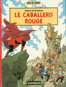 Le Caballero Rouge - (Johan et Stephan 5)