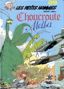 Choucroute Melba - (Les Petits Hommes 29)