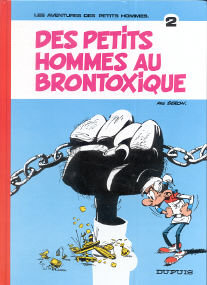 Des Petits Hommes au Brontoxique - (Les Petits Hommes 2)