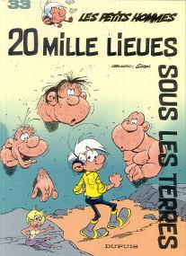 20 Mille Lieues sous les Terres - (Les Petits Hommes 33)