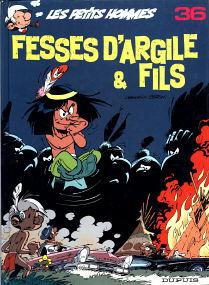 Fesses D'Argile & Fils - (Les Petits Hommes 36)