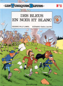 Des Bleus en Noir et Blanc - (Les Tuniques Bleues 11)