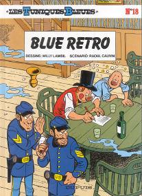 Blue Retro - (Les Tuniques Bleues 18)