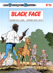 Black Face - (Les Tuniques Bleues 20)