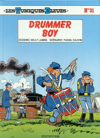 Drummer Boy - (Les Tuniques Bleues 31)