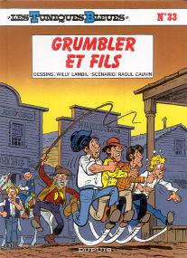 Grumbler et Fils - (Les Tuniques Bleues 33)