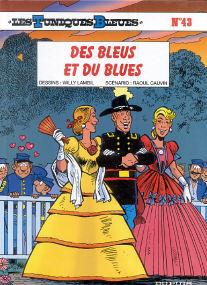 Des Bleus et du Blues - (Les Tuniques Bleues 43)