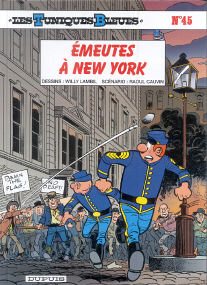 Émeutes à New York - (Les Tuniques Bleues 45)