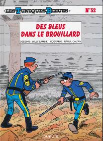 Des Bleus dans le Brouillard - (Les Tuniques Bleues 52)